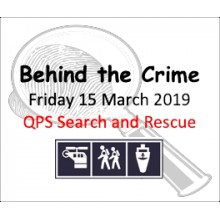 BEHIND THE CRIME: Queensland Police Service Search and Rescue (Friday 15 March 2019)